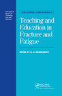 Teaching and Education in Fracture and Fatigue Cover Image