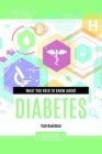What you need to know about Diabetes Cover Image