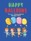 Happy Balloons: CUTE UNICORN Coloring Book for Kids, Kids Ages 4 to 8, Dimension 8.5 x 11 inches, Soft Matte Cover Cover Image