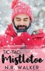 Tic-Tac-Mistletoe Cover Image