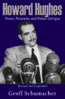 Howard Hughes: Power, Paranoia, and Palace Intrigue, Revised and Expanded Cover Image