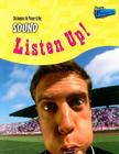 Sound: Listen Up! Cover Image