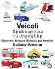 Italiano-Armeno Veicoli Dizionario bilingue illustrato per bambini Cover Image