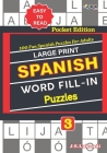 Large Print SPANISH WORD FILL-IN Puzzles; Vol. 3 Cover Image