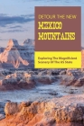 Detour The New Mexico Mountains- Exploring The Magnificient Scenery Of The Us State: New Mexico History Books Cover Image