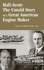 Hall-Scott: The Untold Story of a Great American Engine Maker Cover Image