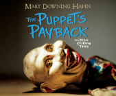 The Puppet's Payback: And Other Chilling Tales Cover Image