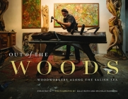 Out of the Woods: Woodworkers Along the Salish Sea Cover Image
