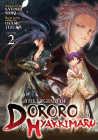 The Legend of Dororo and Hyakkimaru Vol. 2 Cover Image