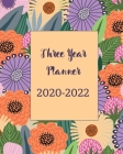 2020-2022 Three Year Planner: Yellow Cute Floral, 36 Months Calendar Monthly Agenda, 3 Year Appointment Book For The Next Three Years, Weekly Organi Cover Image