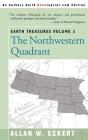 Earth Treasures, Vol 3: The Northwestern Quadrant: Idaho, Iowa, Kansas, Minnesota, Missouri, Montana, Nebraska, North Dakota, Oregon, South Da (Earth Treasures (Back in Print) #3) Cover Image