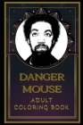 Danger Mouse Adult Coloring Book: Color Out Your Stress with Creative Designs Cover Image