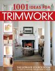 1001 Ideas for Trimwork Cover Image