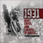 1931 Lib/E: Debt, Crisis, and the Rise of Hitler Cover Image