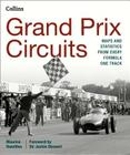 Grand Prix Circuits: History and Course Map for Every Formula One Circuit Cover Image