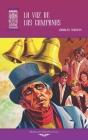 La voz de las campanas: Ilustrado Cover Image