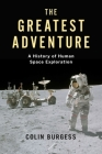 The Greatest Adventure: A History of Human Space Exploration (Kosmos) Cover Image