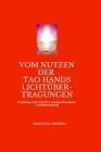 Vom Nutzen der Tao Hands: Lichtübertragungen Cover Image