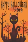 Happy Halloween 2019: Happy Halloween: Beautiful Journal to write Halloween quotes and Best Wishes Halloween funny Notebook, Blank Journal H Cover Image