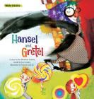 Hansel and Gretel (World Classics) Cover Image