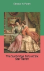 The Sunbridge Girls at Six Star Ranch Cover Image