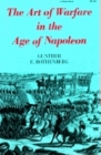 The Art of Warfare in the Age of Napoleon Cover Image