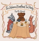 The Autumn Woodland Tea Party Cover Image