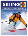 Skiing Manual: Getting started: Equipment, techniques, safety, competition (Haynes Manuals) Cover Image