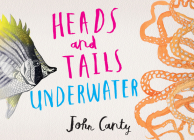 Heads and Tails: Underwater Cover Image