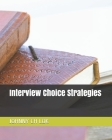 Interview Choice Strategies Cover Image