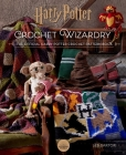 Harry Potter: Crochet Wizardry | Crochet Patterns | Harry Potter Crafts: The Official Harry Potter Crochet Pattern Book Cover Image