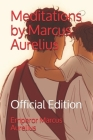 Meditations by Marcus Aurelius: Official Edition Cover Image