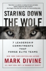 Staring Down the Wolf: 7 Leadership Commitments That Forge Elite Teams Cover Image