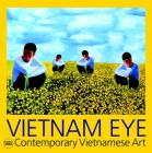 Vietnam Eye: Contemporary Vietnamese Art Cover Image