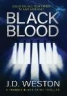 Black Blood: A British Crime Thriller Novel Cover Image
