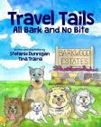 Travel Tails: All Bark and No Bite Cover Image