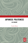 Japanese Politeness: An Enquiry Cover Image
