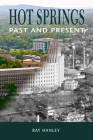 Hot Springs: Past and Present Cover Image