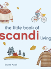 The Little Book of Scandi Living (Little Book of Living) Cover Image