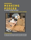 Missing Pieces: A Family Story Retold Cover Image