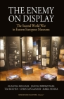 The Enemy on Display: The Second World War in Eastern European Museums (Museums and Collections #7) Cover Image