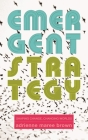 Emergent Strategy: Shaping Change, Changing Worlds Cover Image