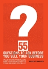 55 Questions to Ask Before You Sell Your Business Cover Image