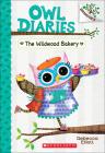 Wildwood Bakery (Owl Diaries #7) Cover Image