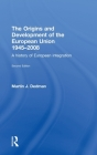 The Origins & Development of the European Union 1945-2008: A History of European Integration Cover Image
