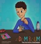 Adam Baum: The Autistic Engineer Cover Image