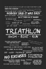 Triathlon - Swim, Bike, Run: Trainingstagebuch A5 für Triathleten und Ausdauersportler Cover Image