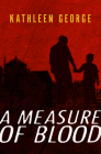 A Measure of Blood (Pittsburgh Police #1) Cover Image