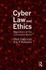 Cyber Law and Ethics: Regulation of the Connected World Cover Image