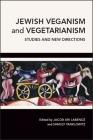 Jewish Veganism and Vegetarianism Cover Image